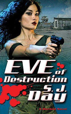 Eve of Destruction - Day, S J