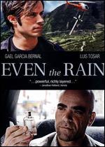 Even the Rain - Ic�ar Bolla�n
