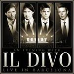 Evening with Il Divo: Live in Barcelona [CD/DVD]