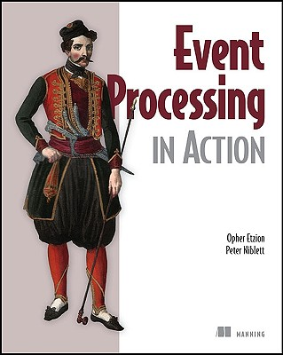 Event Processing in Action - Etzion