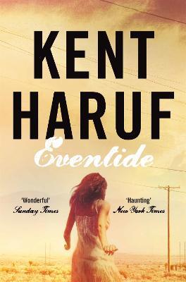 Eventide - Haruf, Kent