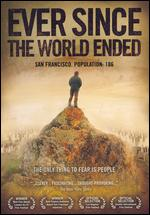 Ever Since the World Ended - Calum Grant; Joshua Atesh Litle