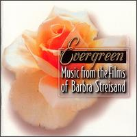 Evergreen: Music from the Films of Barbra Streisand - Various Artists