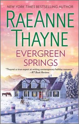 Evergreen Springs: A Christmas Romance - Thayne, Raeanne
