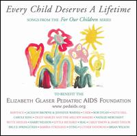 Every Child Deserves a Lifetime - Various Artists