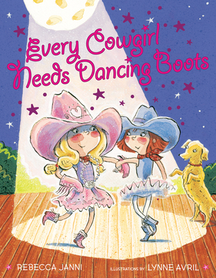Every Cowgirl Needs Dancing Boots - Janni, Rebecca