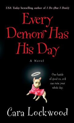 Every Demon Has His Day - Lockwood, Cara