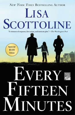 Every Fifteen Minutes - Scottoline, Lisa