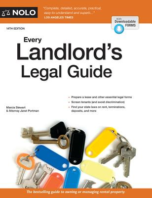 Every Landlord's Legal Guide - Stewart, Marcia, Attorney, and Portman, Janet, Attorney