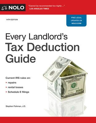 Every Landlord's Tax Deduction Guide - Fishman, Stephen