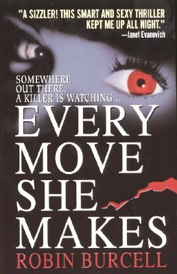 Every Move She Makes - Burcell, Robin