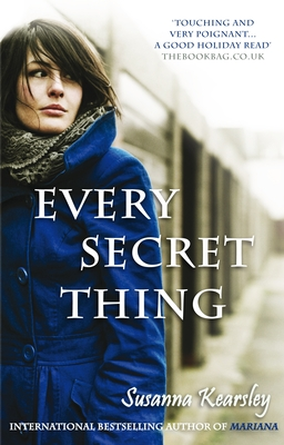 Every Secret Thing - Kearsley, Susanna