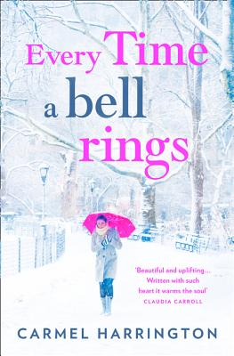 Every Time a Bell Rings - Harrington, Carmel