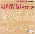 Everybody Digs Sammy Masters