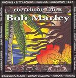 Everybody Loves Bob Marley