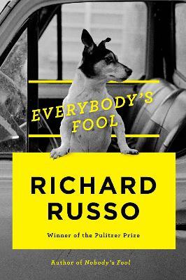 Everybody's Fool - Russo, Richard