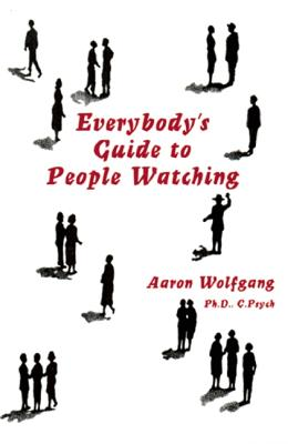 Everybody's Guide to People Watching - Wolfgang, Aaron