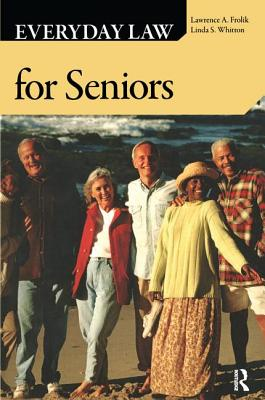 Everyday Law for Seniors - Frolik, Lawrence A