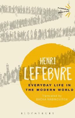 Everyday Life in the Modern World - Lefebvre, Henri