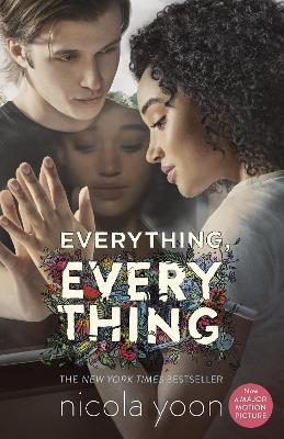 Everything, Everything - Yoon, Nicola, and Yoon, David (Designer)