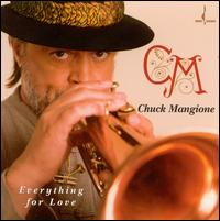 Everything for Love - Chuck Mangione