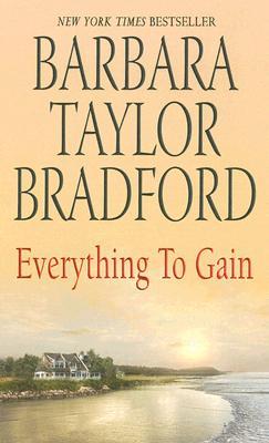 Everything to Gain - Bradford, Barbara Taylor