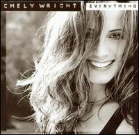 Everything - Chely Wright