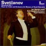 """Evgeni Svetlanov: Symphony No. 1; Poem for Violin and Orchestra """"In Memory of David Oistrakh"""""""