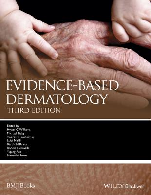 Evidence-Based Dermatology - Williams, Hywel, and Bigby, Michael (Editor), and Herxheimer, Andrew (Editor)