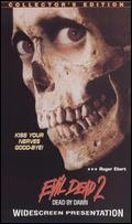 Evil Dead 2: Dead by Dawn - Sam Raimi