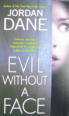 Evil Without a Face - Dane, Jordan