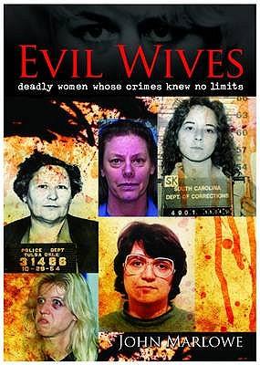 Evil Wives - Marlowe, John