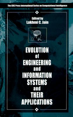 Evolution of Engineering and Information Systems and Their Applications - Jain, Lakhmi C (Editor)