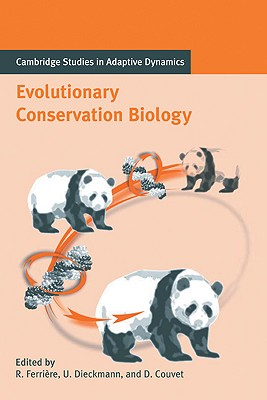 Evolutionary Conservation Biology - Ferriere, Regis (Editor)