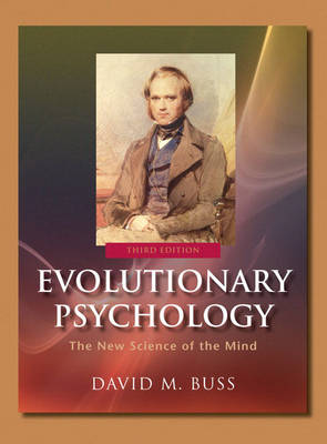 Evolutionary Psychology: The New Science of the Mind - Buss, David M, PH.D.