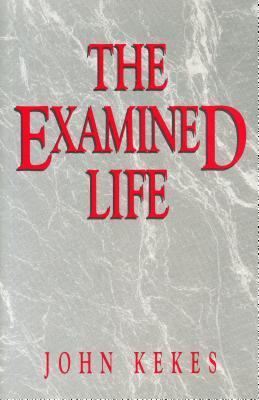 Examined Life - Pod - Kekes, John