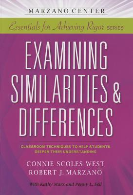 Examining Similarities & Differences - Scoles-West, Connie, and Marzano, Robert J
