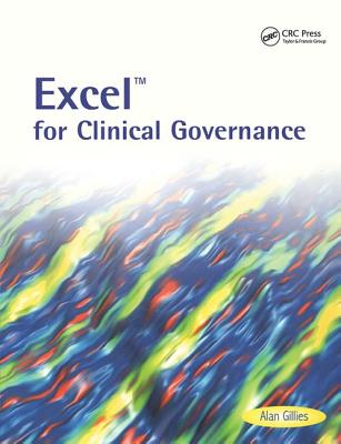 Excel for Clinical Governance - Gillies, Alan