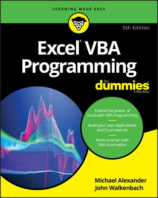 Excel VBA Programming for Dummies - Alexander, Michael, and Walkenbach, John