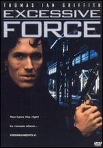Excessive Force - Jon D. Hess