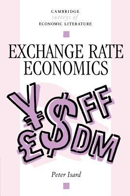 Exchange Rate Economics - Isard, Peter