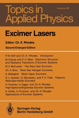 Excimer Lasers - Brau, C a (Contributions by)