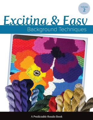 Exciting & Easy Background Techniques - Perry, Janet M, and Needlepoint, Art