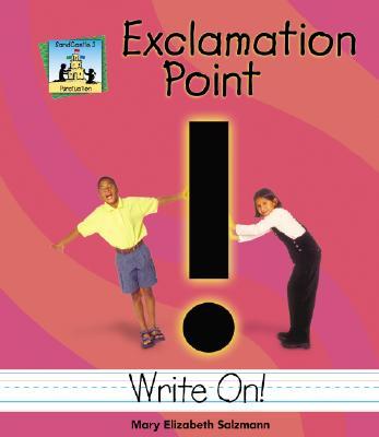 Exclamation Point - Salzmann, Mary Elizabeth