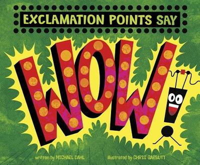 """Exclamation Points Say """"wow!"""" -"""