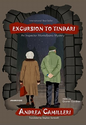 Excursion to Tindari - Camilleri, Andrea, and Gardner, Grover, Professor (Read by)