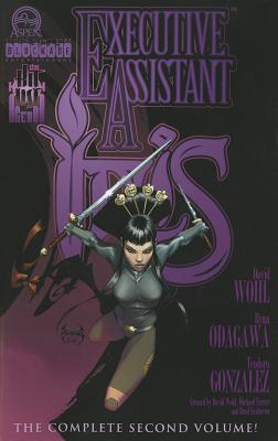 Executive Assistant: Iris Volume 2 - Wohl, David, and Odagawa, Ryan, and Francisco, Eduardo