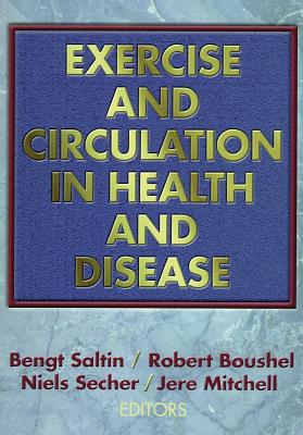 Exercise and Circulation in Health and Disease - Saltin, Bengt