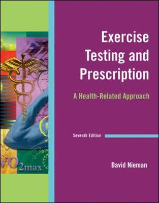 Exercise Testing and Prescription: A Health-Related Approach - Nieman, David C
