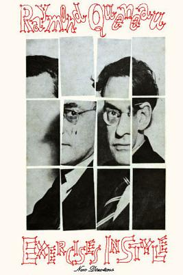 Exercises in Style - Queneau, Raymond, and Wright, Barbara (Translated by), and Clarke, Chris (Translated by)